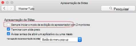 Na caixa de diálogo apresentação de slides, desmarque sempre iniciar modo de exibição do apresentador com 2 exibe a caixa de seleção.
