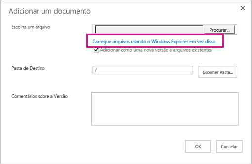 Escolha Carregar arquivos usando o Windows Explorer em vez disso.