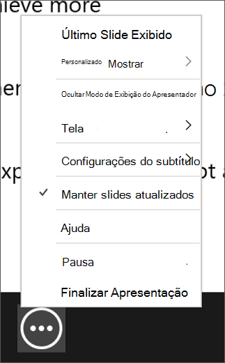 O menu Mais opções de apresentação de slides na Exibição do apresentador.