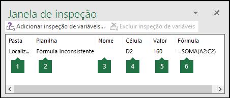 A Janela de Inspeção permite que as fórmulas usadas em uma planilha sejam monitoradas facilmente