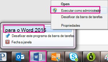 Clique com botão direito no ícone do Word e clique em Word novamente para executar o programa como administrador.