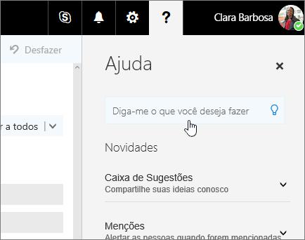 Captura de tela do painel Ajuda no Outlook na Web, mostrando a caixa Diga-me.