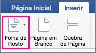No menu Inserir, selecione Folha de Rosto
