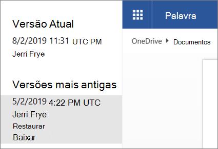 Captura de tela das versões anteriores de um documento mostradas no histórico de versão do OneDrive quando conectado com uma conta Microsoft
