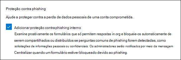 Configuração de administração do Microsoft Forms para proteção contra phishing