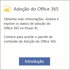 Escolha Introdução no cartão de Adoção do Office 365