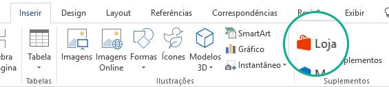 Use o botão Loja na guia Inserir da faixa de opções do Office para instalar suplementos do Office