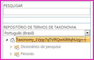 Uma captura de tela do modo de exibição de árvore na ferramenta de gerenciamento do Repositório de Termos, mostrando o nome da taxonomia e das pastas filho.