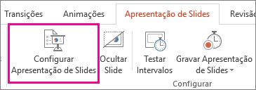 Botão Configurar Apresentação de Slides