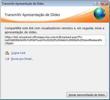 caixa de diálogo transmitir apresentação de slides com uma url para a apresentação de slides.