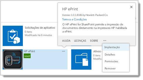 o comando implementar está disponível nos balões de propriedades de um aplicativo no site catálogo de aplicativos.
