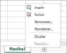 A captura de tela mostra o menu que é exibido após clicar com o botão direito do mouse em uma guia da planilha com as opções para inserir, excluir, renomear, reordenar, ocultar ou reexibir a planilha.