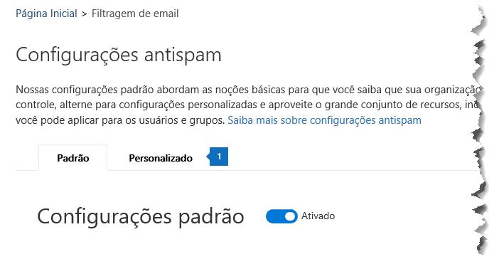 Esta captura de tela mostra o local da guia personalizada na página de configurações do anti-spam no Centro de conformidade de segurança.