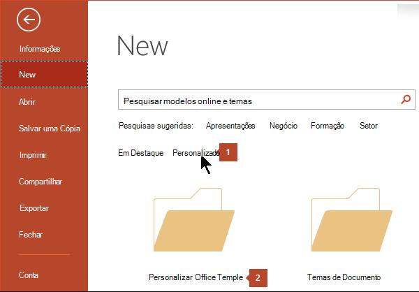Em arquivo > Novo, clique em personalizado e, em seguida, modelos personalizados do Office.