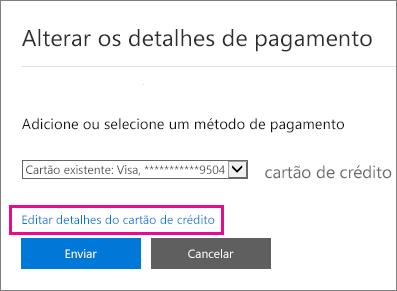 Página Detalhes de pagamento com a opção Editar detalhes do cartão de crédito realçada.