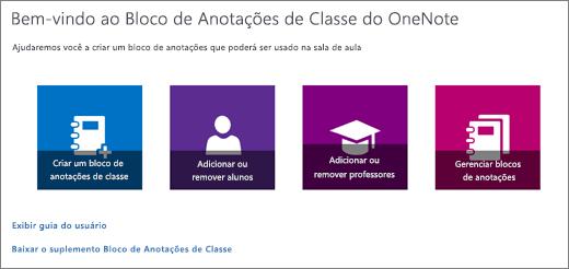 Assistente de Bloco de Anotações de Classe do OneNote com ícones para criar um bloco de anotações de classe, adicionar ou remover alunos, adicionar ou remover professores e gerenciar os blocos de anotações.
