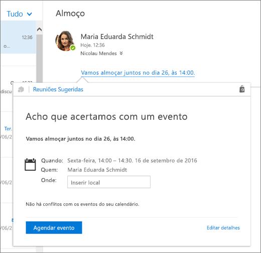 Captura de tela de uma mensagem de email com texto sobre uma reunião e o cartão Reuniões Sugeridas com os detalhes da reunião e opções para agendar o evento e editar seus detalhes.