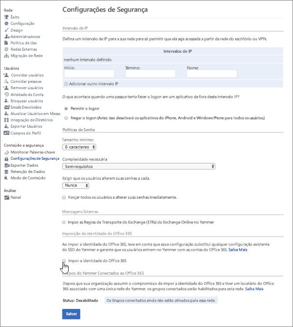 Captura de tela que mostra a imposição da identidade do Office 365 na caixa de seleção do Yammer na página de Configuração de Segurança do Yammer. Você deve ser um administrador verificado no Yammer e um administrador global do Office 365 para ver essa configuração.