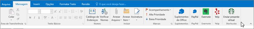 Captura de tela da faixa de opções da Outlook com o foco na guia mensagem, onde o cursor aponta suplementos no lado esquerdo. Neste exemplo, os suplementos são suplementos do Office, PayPal, Evernote, Yelp e Starbucks.