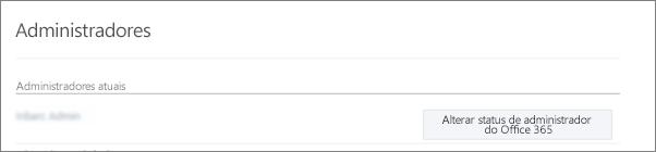Captura de tela exibindo uma conta de Administrador Verificado que está sincronizado como um Administrador Global no Office 365