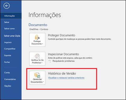 O botão Gerenciar Versões permite restaurar as versões anteriores do documento