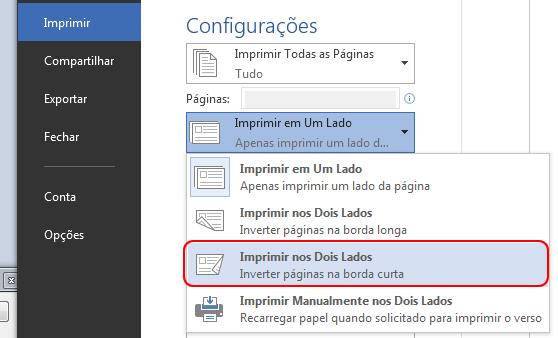 Em Configurações, altere Imprimir em um dos Lados para Imprimir nos Dois Lados.