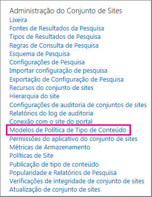Link de modelo de política de tipo de conteúdo na página Definições do Site