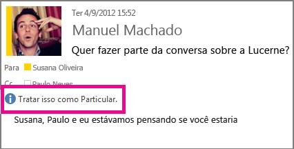 Uma mensagem com a configuração de privacidade aparece quando alguém abre seu email.