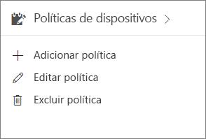 Cartão de políticas de dispositivos no centro de administração.