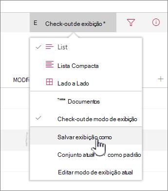 Clique em salvar como para salvar o modo de exibição atualizado ou novo