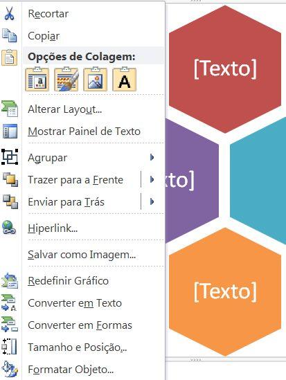 Clique com o botão direito no menu quando um elemento gráfico SmartArt for selecionado