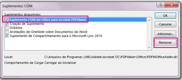 Marque a caixa de seleção para o suplemento do Acrobat PDFMaker Office COM e clique em Remover.