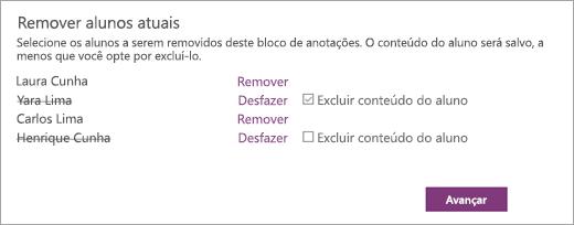 Abra Remover lista atual de alunos com os nomes dos alunos selecionados. Uma caixa de seleção ao lado do nome de um aluno selecionado diz Excluir conteúdo do aluno. O botão que diz Avançar.