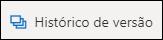 O botão histórico de versão na faixa de opções do OneDrive