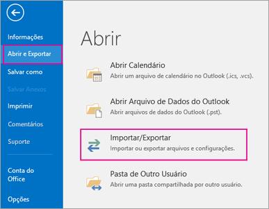 Escolha Abrir e Exportar e clique em Importar/Exportar.