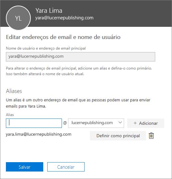 O painel Editar endereços de email e de nome de usuário mostrando o endereço de email principal e um alias que pode ser definido como o endereço de email principal.