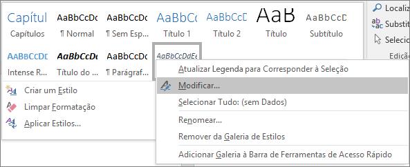 Clique com o botão direito do mouse no estilo Legenda, na Galeria de Estilos, para modificar a formatação das legendas.