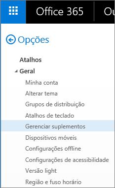 """Captura de tela da seção Geral do menu Opções no Outlook, com a opção """"Gerenciar suplementos"""" realçada."""