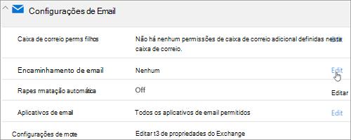 Captura de tela: Escolha Editar para configurar o encaminhamento de email