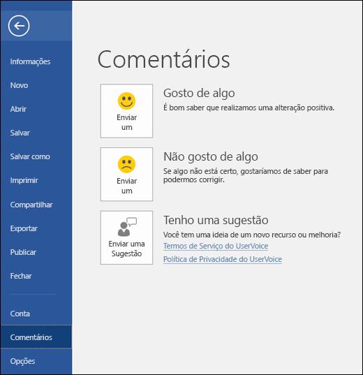 Clique em Arquivo > Comentários para fazer comentários ou sugestões sobre o Microsoft Word