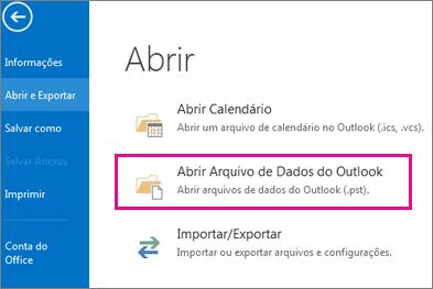 Comando Abrir o Arquivo de Dados do Outlook
