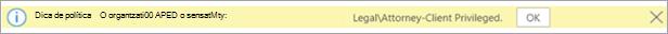 Captura de tela de uma dica de política para um rótulo de sensibilidade aplicado automaticamente