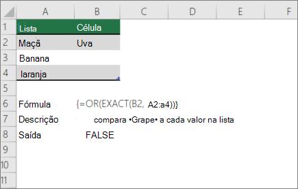 Um exemplo usando funções ou e EXATAs para comparar um valor a uma lista de valores