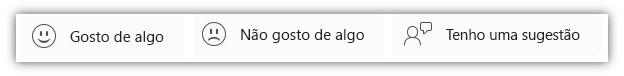 """Captura de tela dos botões de comentários, incluindo """"Gosto de algo"""", """"Não gosto de algo"""" e""""Tenho uma sugestão""""."""