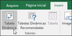 Acesse Inserir > Tabela Dinâmica para inserir uma Tabela Dinâmica em branco