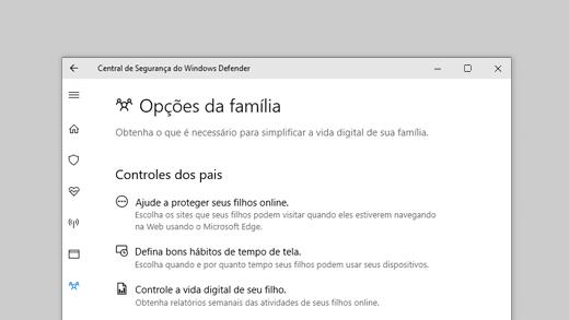 Opções de família na Segurança do Windows