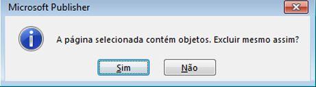 Caixa de diálogo de aviso sobre a exclusão de uma página que contém objetos.