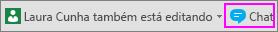 Botão de chat ao lado da notificação sobre as outras pessoas que estão editando no momento