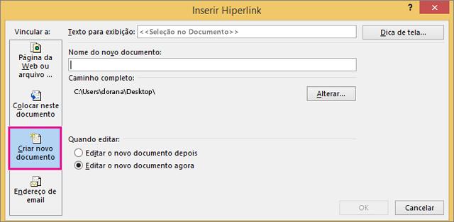 caixa de diálogo em que você pode vincular um novo documento