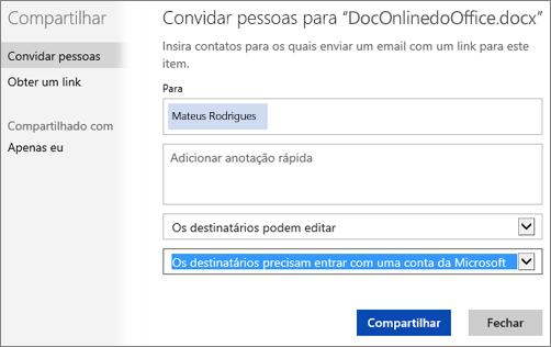 """Captura de tela da caixa de diálogo Compartilhar mostrando a opção """"Os destinatários precisam entrar com uma conta da Microsoft"""""""